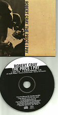 ROBERT CRAY The Price I pay w/ RARE RADIO EDIT PROMO DJ CD single 1992 USA