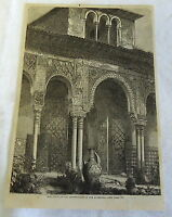1882 magazine engraving ~ COURT OF ABENCERRAGES IN THE ALHAMBRA Spain
