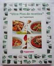 LIVRE DE CUISINE TUPPERWARE - ULTRA PLUS DE RECETTES