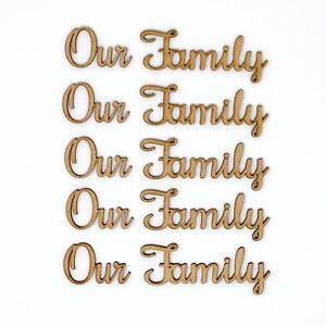 Our Family Wooden MDF Word Script for Family Tree Crafts Cut Out - Pack of 5