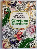 Glorious Gardens Creative Coloring for Grown-Ups Relaxation