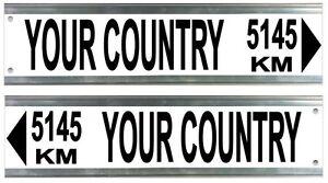 Street Sign - Custom Street Sign Distance to Country Landmark Location 4