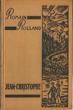 Romain Rolland Jean Christophe / Antoinette Dans la Maison les amies / Buch 1957