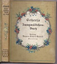 Gubalke,Lotte (Hrsg)-Scherls Jungmädchen-Buch Band 10-Scherl-Berlin-1925