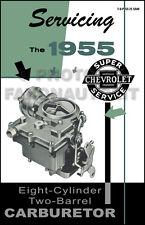 1955 Chevy V8 2-Bbl Carburador Manual Reparación Rochester 2GC Bel Aire 150 210