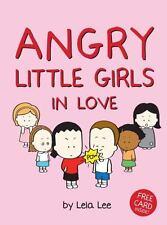 Angry Little Girls in Love Lee, Lela Hardcover