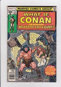 What If #13, Feb 1979, Marvel Comics Conan The Barbarian Walked The Earth Today