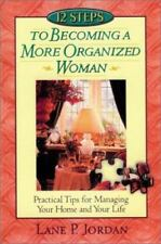 12 Steps to Becoming a More Organized Woman Practical Tips Managing Home NEW