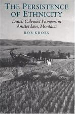 The Persistence of Ethnicity: Dutch Calvinist Pioneers in Amsterdam, M-ExLibrary