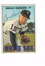 1967 Topps Bruce Howard Chicago White Sox Authentic Autograph COA