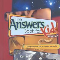 The Answer Book for Kids : 25 Questions on Creation and the Fall by Ken Ham