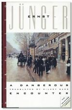 Ernst Jünger A DANGEROUS ENCOUNTER 1st Amer. Edition/dj 1993 Fine in NF Jacket