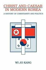 Christ & Caesar in Modern Korea: A History of Christianity and Politics (Paperba