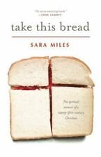 Take This Bread: A Radical Conversion (Paperback or Softback)