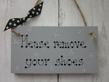 PLEASE REMOVE YOUR SHOES SHABBY SIGN PLAQUE in a Heritage Grey Paint Design 2