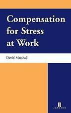 Compensation for Stress at Work, D. Marshall, Used; Good Book