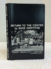 RETURN TO THE CENTER By Bede Griffiths, Hinduism, Buddhism, Catholic,  1977