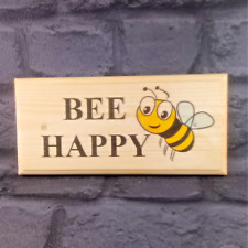 Bee Happy Plaque / Sign / Gift - Garden Shed Vegetable Patch House Bumble Bee 14