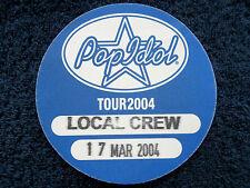POP IDOL TOUR(MICHELLE MCMANUS,SAM NIXON) - 17 Mar 2004,Wembley Arena. Crew Pass