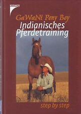INDIANISCHES PFERDETRAINING pferdebuch pferdebücher pferdeliteratur 3440090582