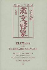 Abel Rémusat : Élémens de la grammaire chinoise; first Chinese grammar - reprint