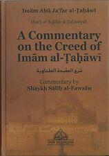 Sharh al-'Aqidah al-Tahawiyah - A Commentary on the Creed of Imam al-Tahawi