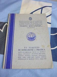 """VI ° VIAGGIO DI ISTRUZIONE E PRATICA """" MARINO BOCCANEGRA"""" GENOVA 1934"""
