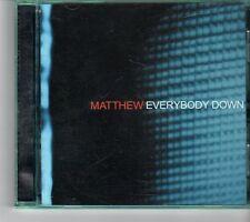 (FK10) Matthew, Everybody Down - 2002 CD