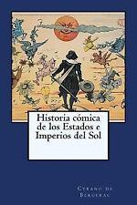 Historia Comica de Los Estados e Imperios Del Sol by Cyrano de Bergerac...
