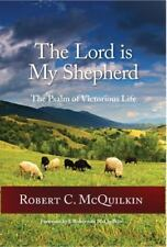 The Lord Is My Shepherd: The Psalm of Victorious Life, Brand New, Free shippi.