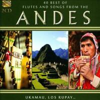 VARIOUS ARTISTS - 40 BEST OF FLUTES AND SONGS FROM THE ANDES NEW CD