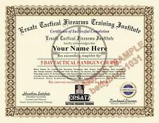 Tactical Firearms Training Certificate (NOVELTY) W YOUR NAME / DATE  Gun Diploma
