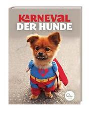 Karneval der Hunde (2015, Gebundene Ausgabe)