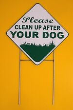 "Please Clean Up After Your Dog 10""x10"" Plastic Coroplast Sign w/Stake Diamond w"
