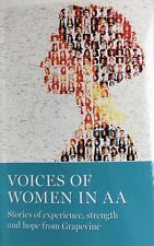 Voices of Women in AA Stories of experience, strength & hope from the Grapevine