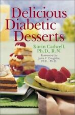 NEW - Delicious Diabetic Desserts by Cadwell, Karin