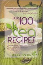 Top 100 Tea Recipes: By Mary Ward