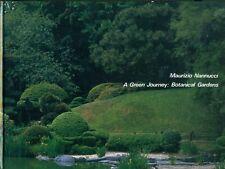 NANNUCCI Maurizio, A Green Journey: Botanical Gardens. Centro Di 1994
