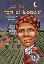 QUIEN FUE HARRIET TUBMAN?/ WHO WAS HARRIET TUBMAN? - NEW BOOK