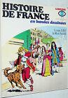 LAROUSSE HISTOIRE FRANCE EN BANDES DESSINEES N°13 1977 EO LOUIS XIV ROI SOLEIL
