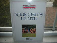Your Child's Health By Reader's Digest American Medical (1993, Hardcover)