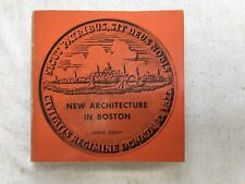 New Architecture In Boston by Joan E. Goody. Paperback M.I.T Press, 1966