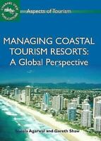 Actuar Coastal Turismo Resorts: A Global Perspective Sheela Agarwal