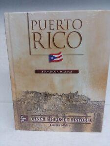 McGraw Hlll Puerto Rico Cinco Siglos de Historia (4ta edicion)
