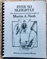 Ever So Sleightly By Martin A. Nash