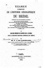 Examen de Quelques Points de l'histoire Géographique du Brésil , Ou, Analyse...