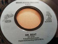 "MIAMI SOUND MACHINE * DR. BEAT * 7"" SINGLE EXCELLENT 1984"