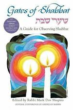 Gates of Shabbat : [Shaare Shabat]: A Guide for Observing Shabbat by Mark Dov...