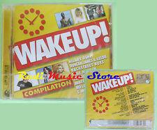CD WAKEUP! compilation SIGILLATO 2006 NEGRAMARO FINLEY BOB SINCLAIR (C22) no mc