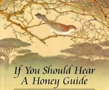 If You Should Hear a Honey Guide by April Pulley Sayre c1995, VGC Hardcover